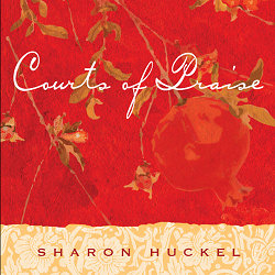 Courts of Praise CD - Sharon Huckel